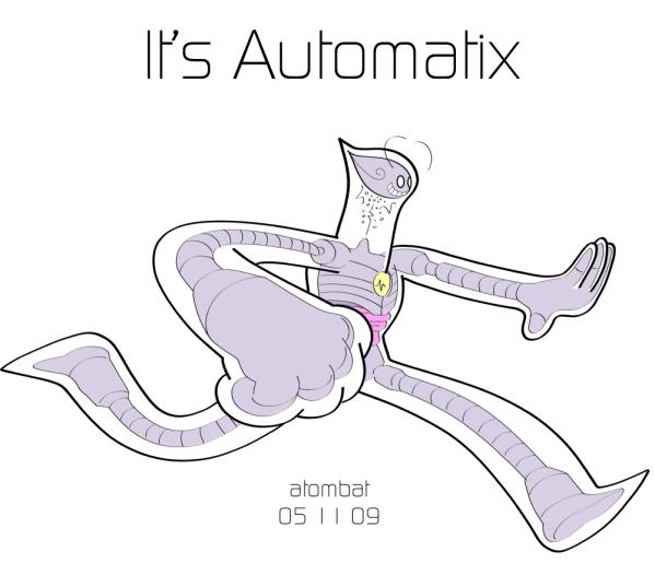 It's Automatix