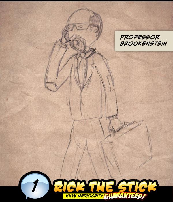 Working Sketch of Professor Brookenstein